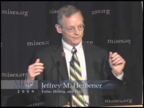 Value, Utility, and Price | Jeffrey M. Herbener