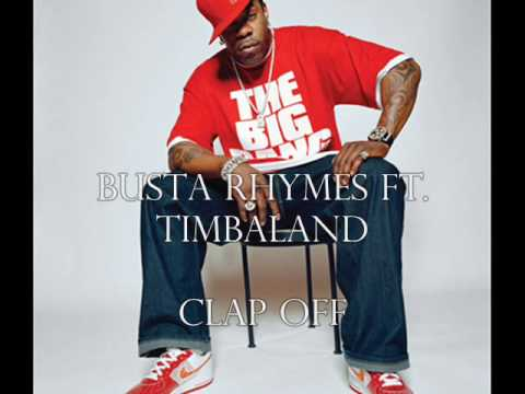 Busta Rhymes ft.Timbaland - Clap off