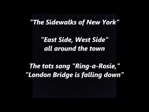 The Sidewalks of New York East Side, West Side sing along song songs