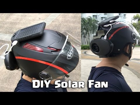DIY Solar Powered Helmet Fan