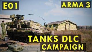 "ARMA 3 Tanks DLC #01 | ""Lost Horizons"" [1/2] [CAMPAIGN]"