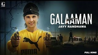 Galaaman new song||shooter movie song||jay randhava||mp3 song