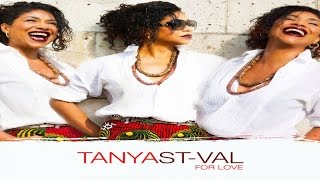 Tanya St-Val - For Love