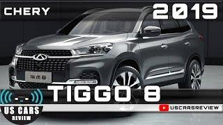 2019 CHERY TIGGO 8 Review