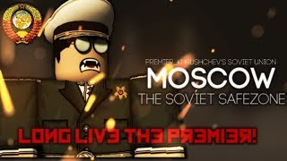 The Soviet Union ROBLOX [Moscow] [On-Duty Officer]