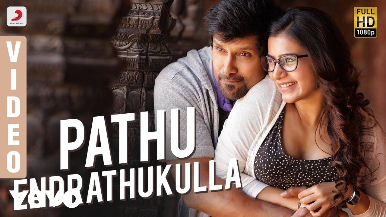 10 Endrathukulla - Pathu Endrathukulla Video | Vikram, Samantha | D. Imman