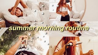 summer morning routine ♡