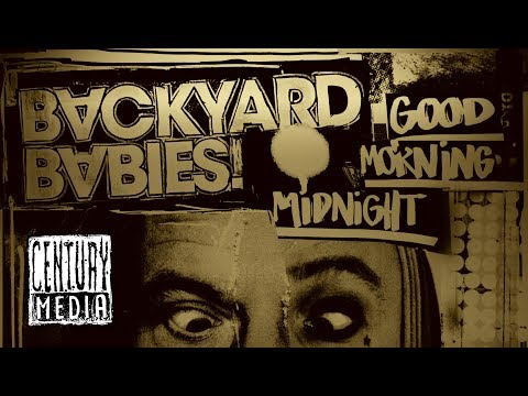 BACKYARD BABIES - Good Morning Midnight (OFFICIAL VIDEO)