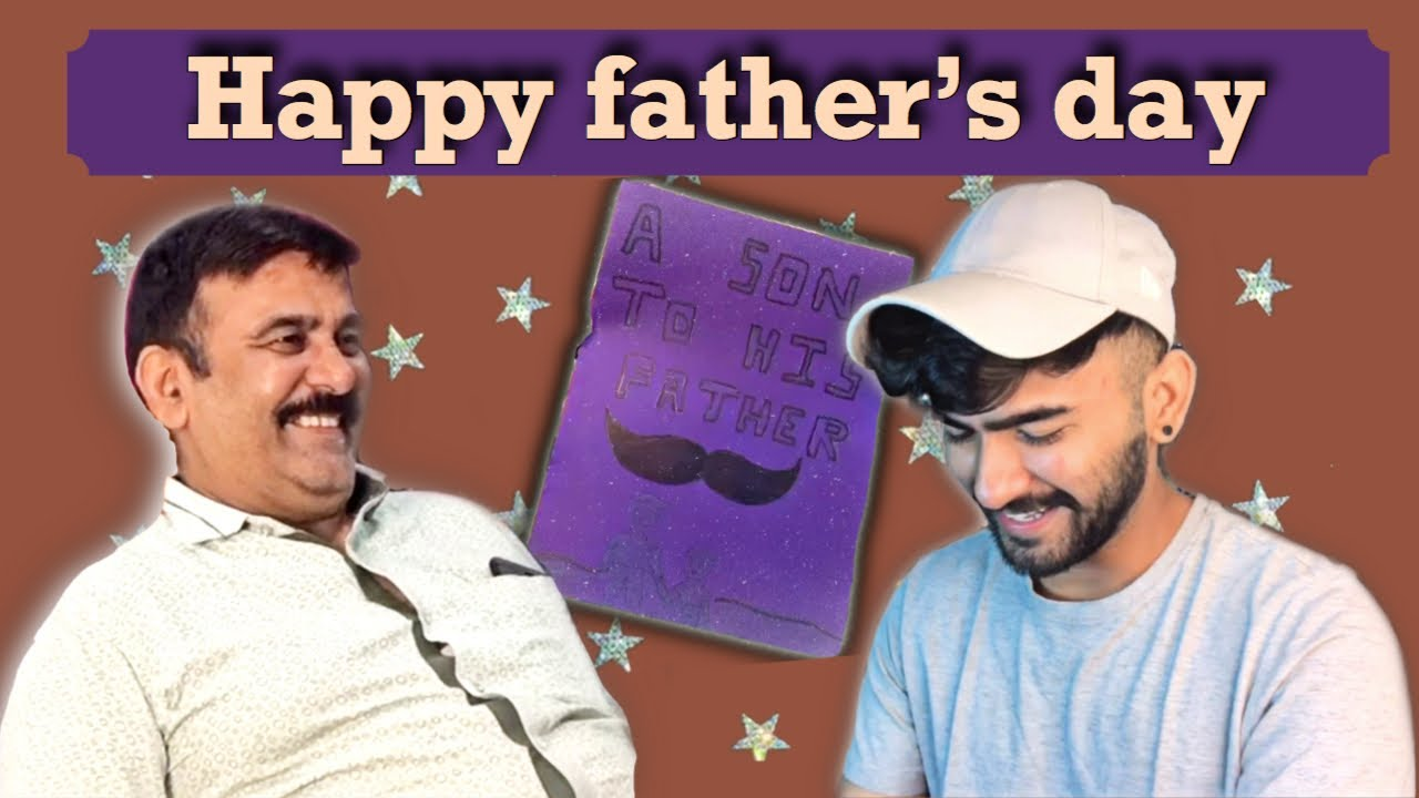HAPPY FATHER'S DAY / FATHER'S DAY SPECIAL VLOG / PARTH SURI