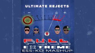 ultimate rejects full extreme elitesoundzstudio kd mashup 2k17