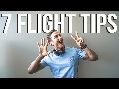 MY TOP 7 FLYING TIPS