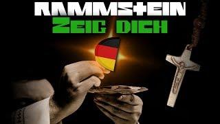 RAMMSTEIN - ZEIG DICH 🔥 English Lyrics Translation, Meaning & Explanation By A Native German