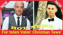 Für toten Vater: Christian Tews' Ziehsohn bekommt Tattoo