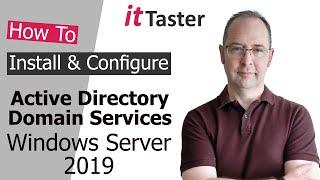 Active Directory Domain Services Installation & Configuration - Windows Server 2019