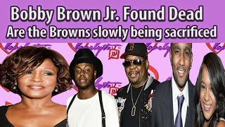 Bobby Brown Jr Found dead~Are the Browns slowly being sacrificed? #fullbreakdown
