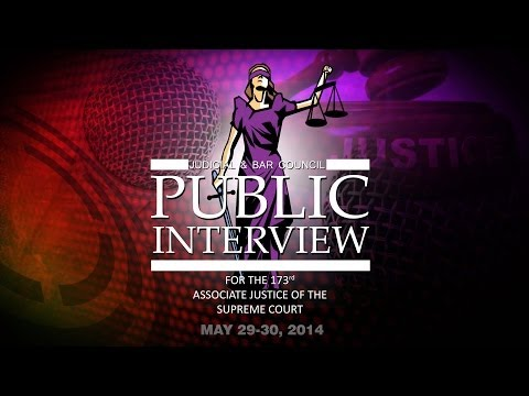Judicial and Bar Council Public Interview for the 173rd SC Associate Justice - May 30, 2014 PM