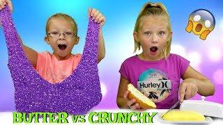 BUTTER Slime vs CRUNCHY Slime Challenge!!! * DIY Viral Slimes Tested!!!