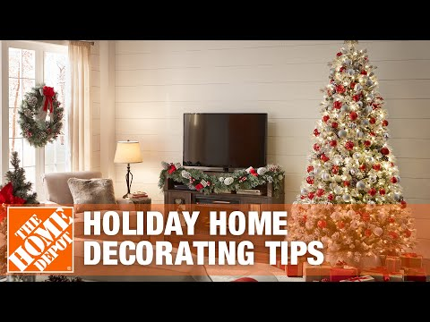 Holiday Home Decorating Tips The Home Depot Youtube