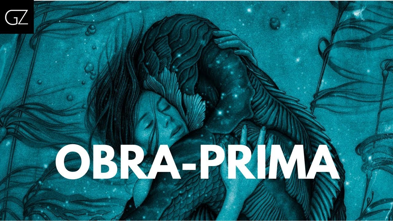 A Forma da Água: A Obra-Prima de Guilhermo Del Toro - Vencedor Oscar 2018