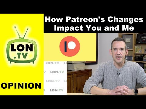 Patreon Changes : How it impacts me, you and content creation. Alternative Options Too