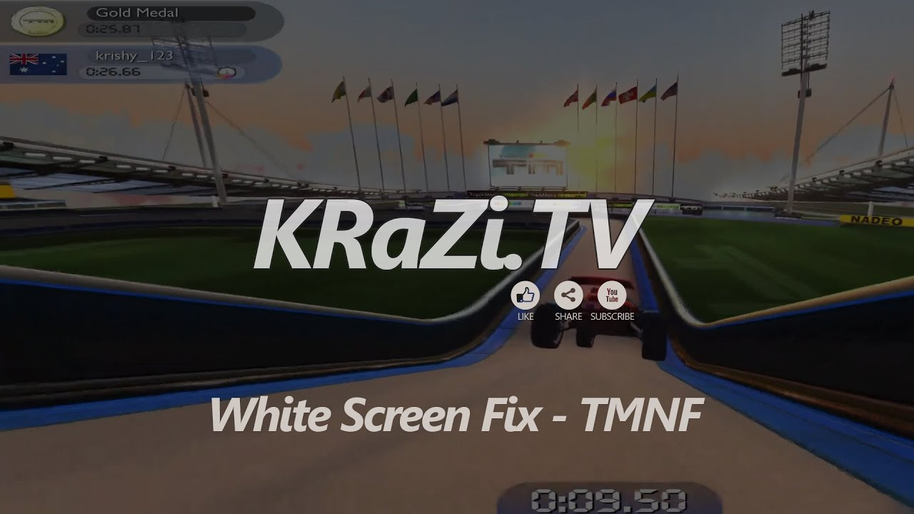 White Screen FIX - Track Mania Nations Forever (TMNF) - PC