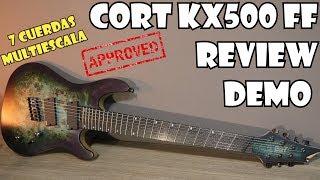 CORT KX500 FF DEMO REVIEW!! | Multi escala, 7 cuerdas IMPRESIONANTE!