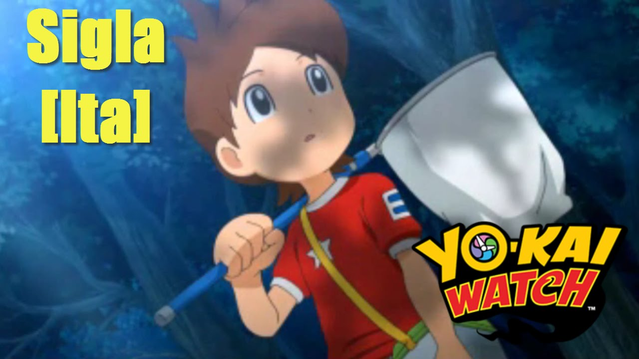 Yo kai watch! sigla [ita] youtube