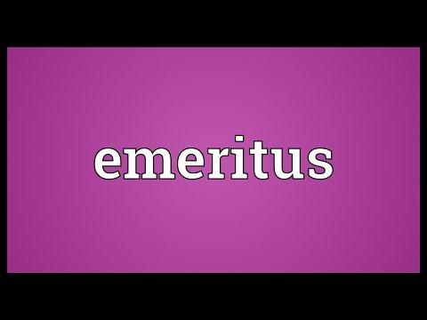 Emeritus Meaning