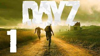 DayZ Mod #1 - Начало выживания