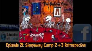 #21 Sleepaway Camp 2 + 3 Retrospective The Skeleton Crew