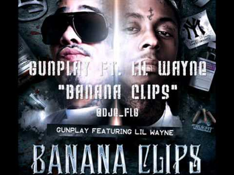 Gunplay ft Lil Wayne  Banana Clips Prod  The Renegades