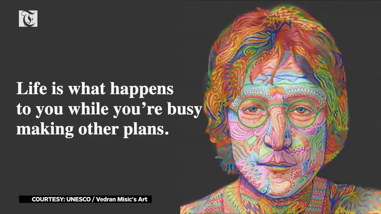 """Life is what happens when you are busy making other plans"" – a tribute to John Lennon"