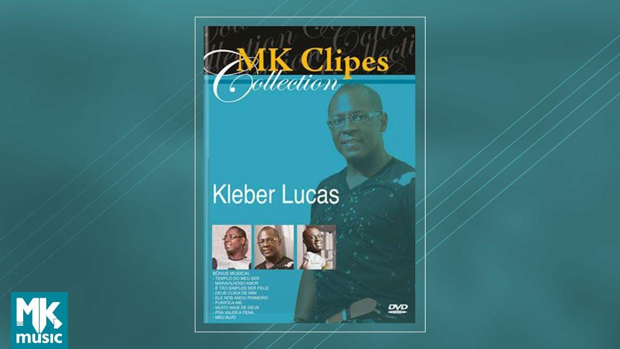 Kleber Lucas - MK Clipes Collection (DVD COMPLETO)