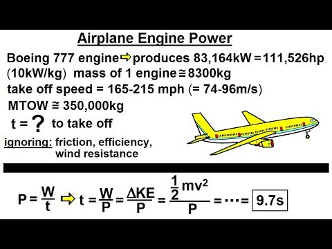 Physics - Mechanics: Work, Energy, and Power Examples (26 of 27) Airplane Engine Power