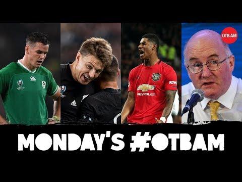 LIVE | #OTBAM: Ireland blackout, RWC last four, GAA changes, Rouse, Man United-Liverpool, Breen |