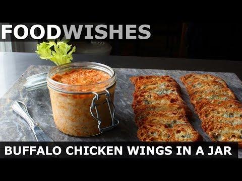 Buffalo Chicken Wings in a Jar – Food Wishes