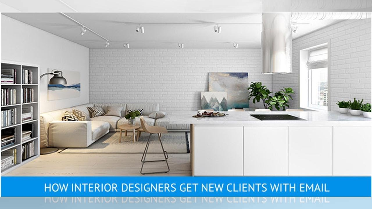 Email Marketing For Interior Designers 5 Ways It Helps Reach New Business Heights Buzzfresh News Youtube