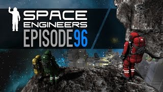Space Engineers | Episode 96
