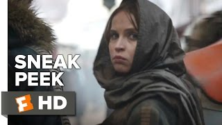 Rogue One: A Star Wars Story Official Sneak Peek 1 (2016) - Felicity Jones Movie