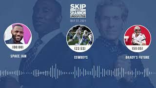 Space Jam, Cowboys, Brady's future   UNDISPUTED audio podcast (7.22.21)