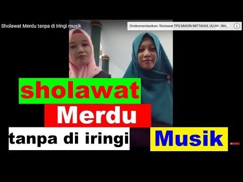 Sholawat Merdu tanpa di Iringi musik