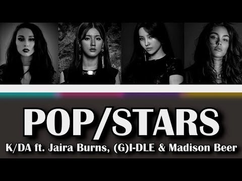 K/DA - POP/STARS (ft. Jaira Burns, (G)I-DLE, Madison Beer) [COLOR CODED LYRICS HAN/ROM/ENG]