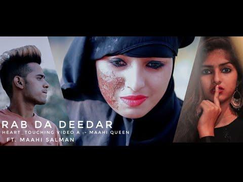 Rab Da Deedar || Maahi Queen || Salman || Latest Punjabi Song 2018 || Heart_Touching Video
