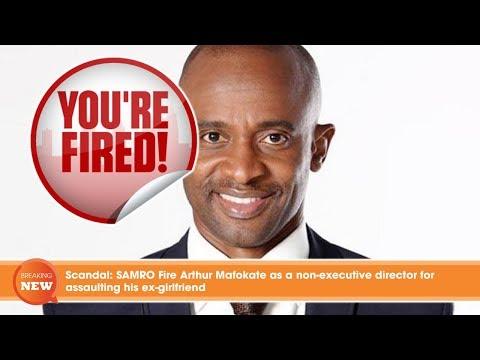 Scandal: SAMRO Fire Arthur Mafokate as a non-executive director for assaulting his ex-girlfriend