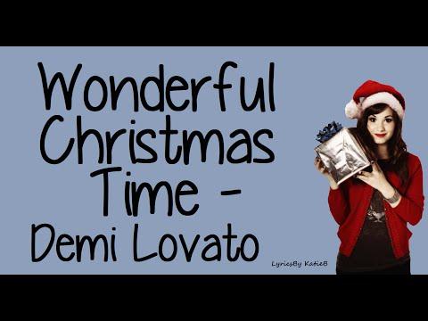 Wonderful Christmas Time (With Lyrics) - Demi Lovato