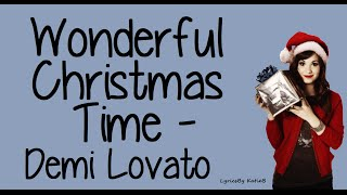 Wonderful Christmas Time (With Lyrics) - Demi Lovato