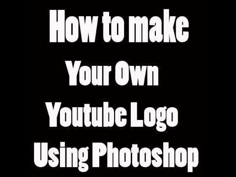 How to make your own youtube logo using photoshop youtube for Draw my own logo