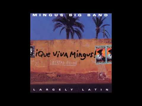 Mingus Big Band / Cumbia And Jazz Fusion