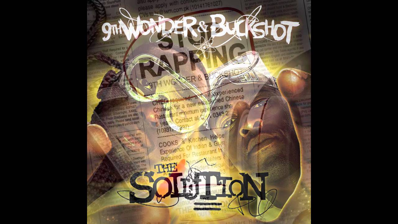 9th Wonder and Buckshot The Solution