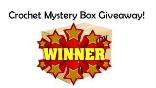 Crochet Mystery Box Giveaway WINNER!